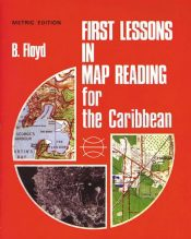 1st Lesson in Map Reading for the Caribbean
