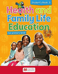 Health and Family Life Education Student's Book 3: For primary level
