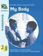 Macmillan Primary Integrated Studies: Grade 2 Term 1 Workbook: My Body Macmillan Primary Books