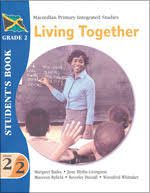 Macmillan Primary Integrated Studies: Grade 2 Term 2 Student's Book: Living Together Macmillan Primary Books