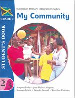 Macmillan Primary Integrated Studies: Grade 2 Term 3 Student's Book: My Community Macmillan Primary Books