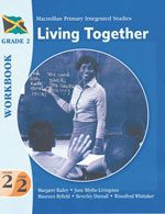 Macmillan Primary Integrated Studies: Grade 2 Term 2 Workbook: Living Together Macmillan Primary Books