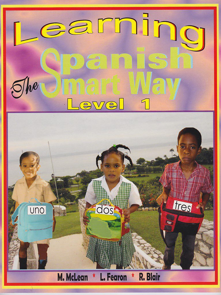 Infant Integrated Workbook Learning Spanish the Smart Way (Level 1)